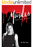 How to write a Murder Mystery Script: ...and get away with it!!