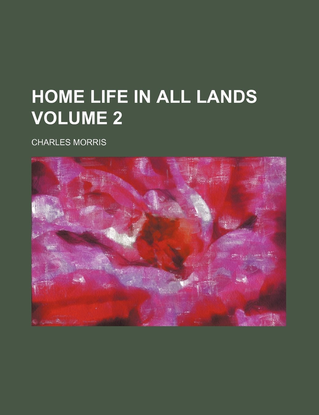 Home life in all lands Volume 2 pdf epub