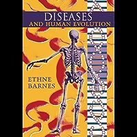 Diseases and Human Evolution (English Edition)