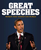 Great Speeches: Words that Shaped the World (English Edition)
