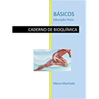 Básicos Educação Física: Bioquímica