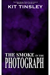 The Smoke In The Photograph Kindle Edition