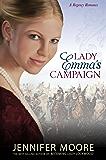 Lady Emma's Campaign (Regency Romance)