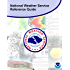 National Weather Service Reference Guide