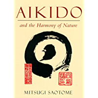 Aikido and the Harmony of Nature (English Edition)