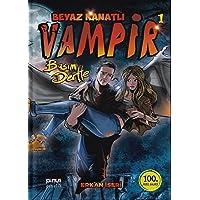 Beyaz Kanatlı Vampir-1 Başım Dertte Ciltli