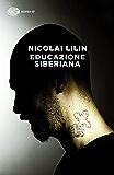 Educazione siberiana (Super ET)