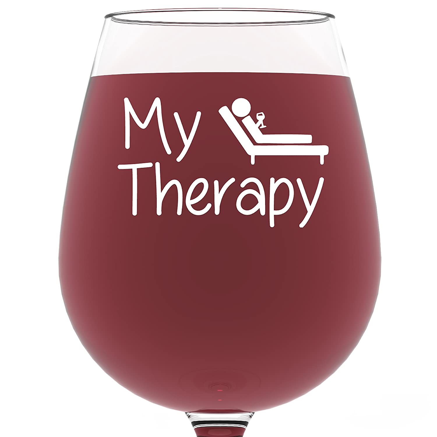 My Therapy Funny Wine Glass 13 oz - Best Christmas Gifts For Women - Unique Gift For Her - Novelty Birthday Present Idea For Mom, Wife, Girlfriend, Sister, Friend, Boss, Coworker, Adult Daughter