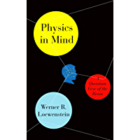 Physics in Mind: A Quantum View of the Brain (English Edition)