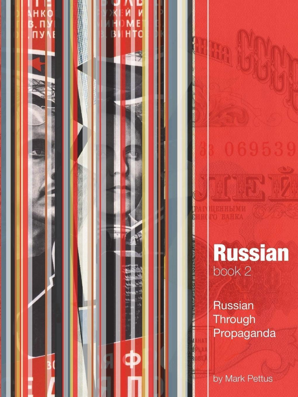Download Russian, Book 2: Russian Through Propaganda ebook