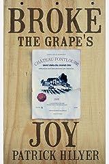 Broke the Grape's Joy Paperback