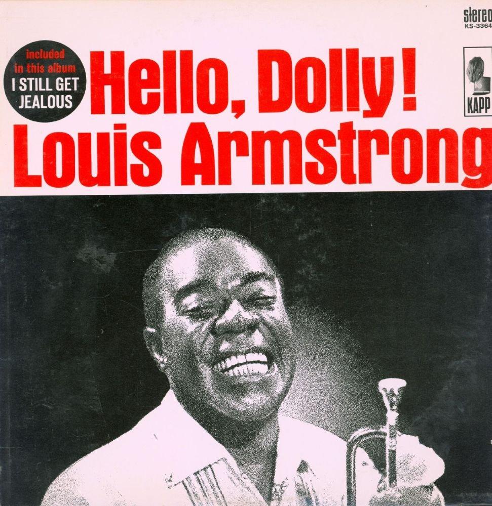 Louis Armstrong - Louis Armstrong: Hello, Dolly! - Amazon.com Music