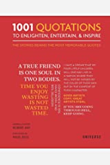 1001 Quotations To Enlighten, Entertain, and Inspire Hardcover