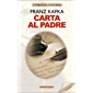 CARTA AL PADRE (Spanish Edition)