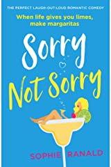 Sorry Not Sorry: The perfect laugh out loud romantic comedy Kindle Edition