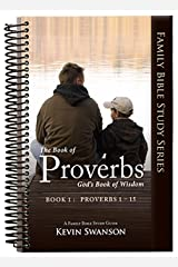 The Book of Proverbs: God's Book of Wisdom: Book 1 Spiral-bound