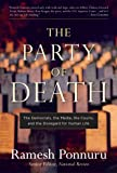 The Party of Death: The Democrats, the Media, the