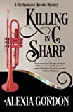 Killing in C Sharp (A Gethsemane Brown Mystery) (Volume 3)