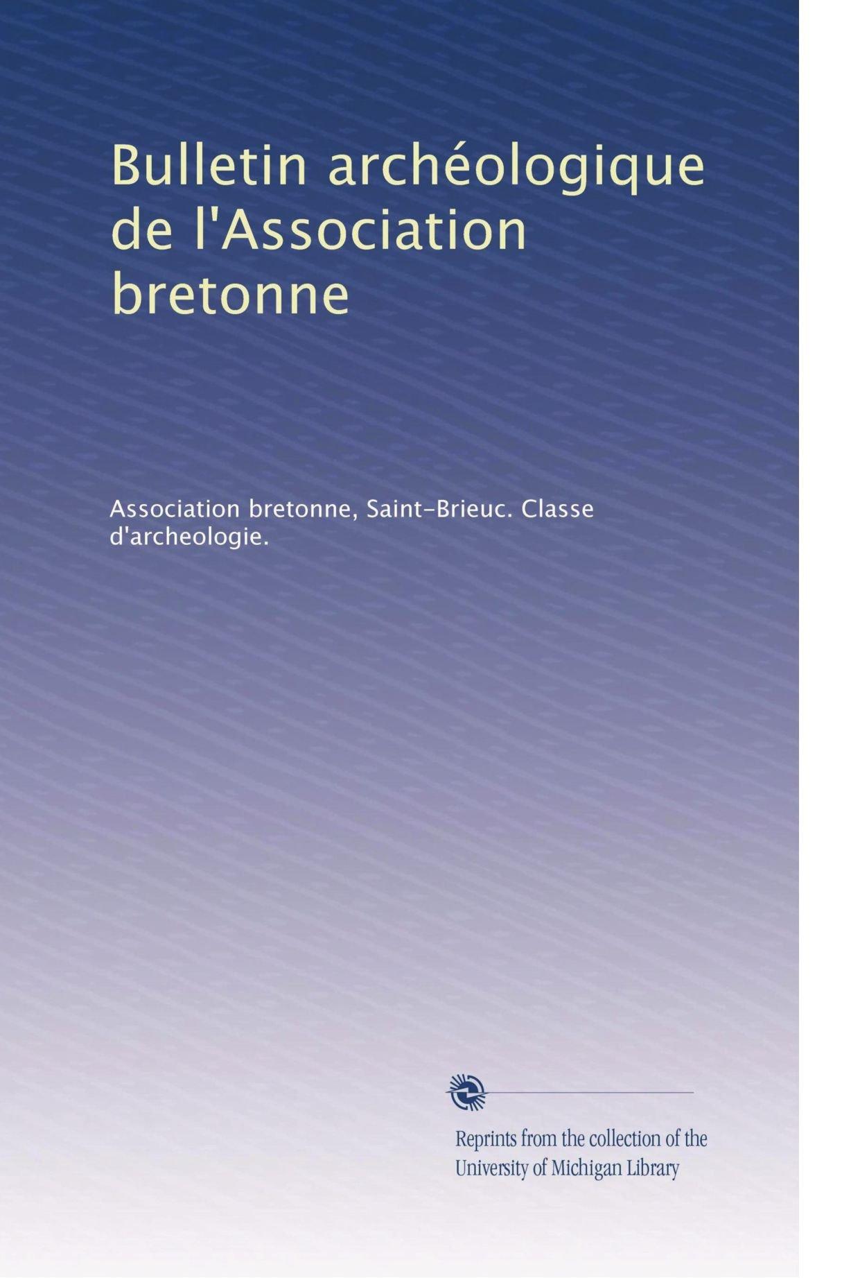 Download Bulletin archéologique de l'Association bretonne (Volume 22) (French Edition) PDF