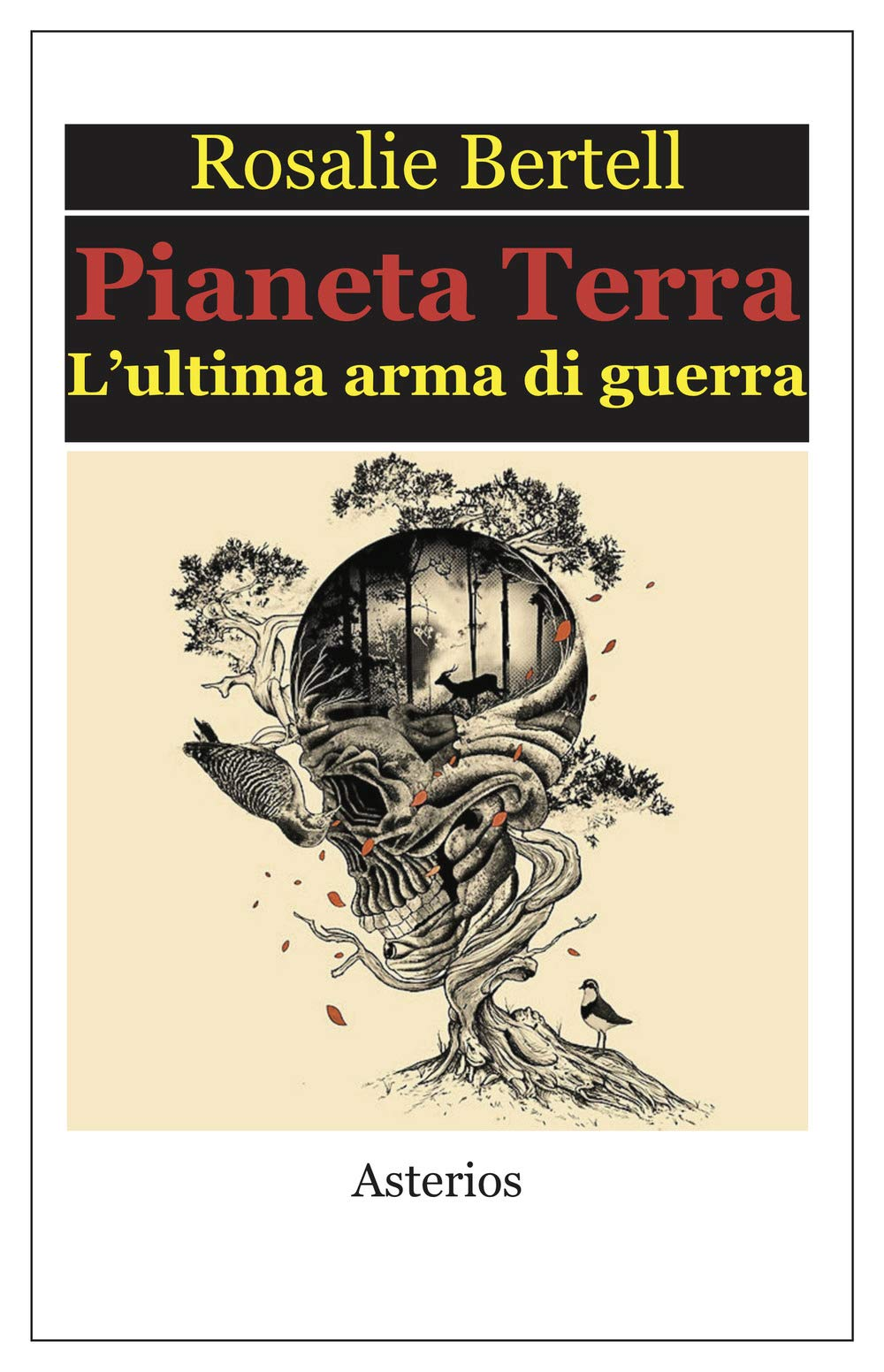 Resultado de imagem para pictures of Pianeta terra. L'ultima arma di guerra - di Rosalie Bertell.