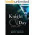 Knight and Day (The Lucien Knight Erotic Trilogy Book 3)