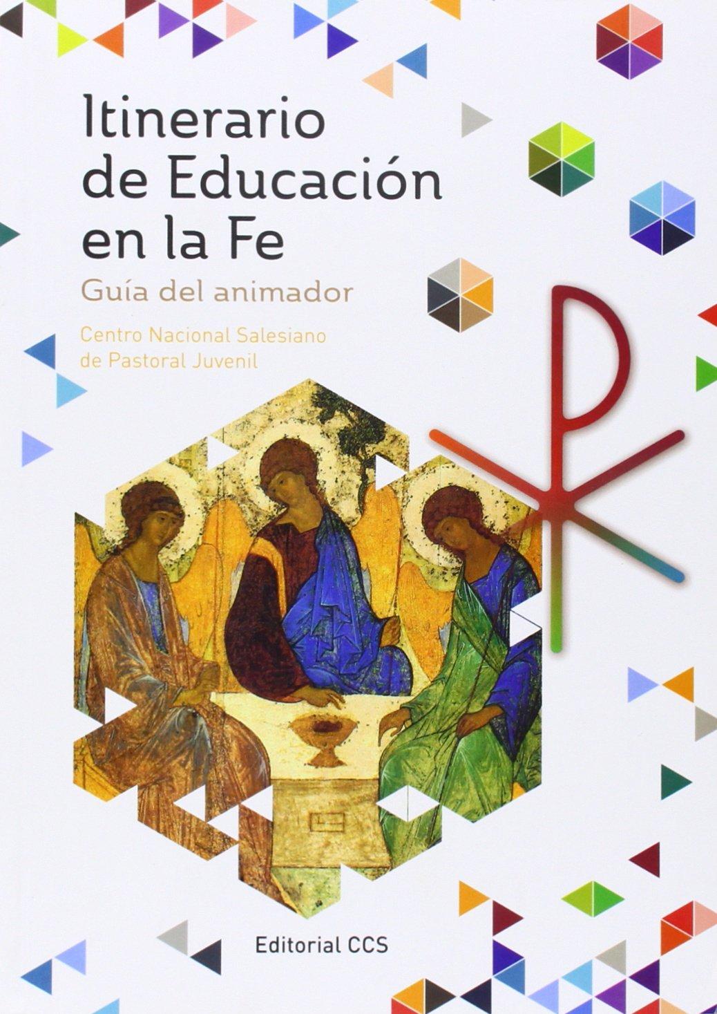 Itinerario de Educación en la Fe: Guia del animador: 13: Amazon.es: Centro Nacional Salesiano de Pastoral Juvenil: Libros