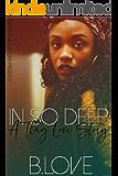 In So Deep: A Thug Love Story
