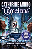 Carnelians (The Saga of the Skolian Empire)