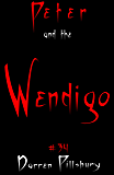 Peter And The Wendigo (Story #34) (Peter And The Monsters)