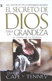 El Secreto De Dios Para LA Grandeza (Spanish Edition)