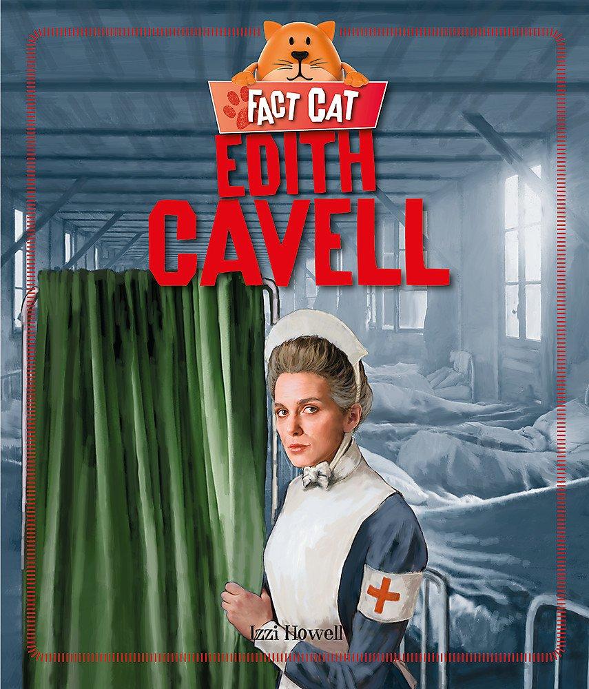Fact Cat: History: Edith Cavell