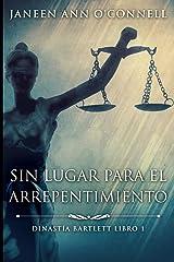 Sin Lugar Para El Arrepentimiento: Edición de Letra Grande (Spanish Edition) Paperback