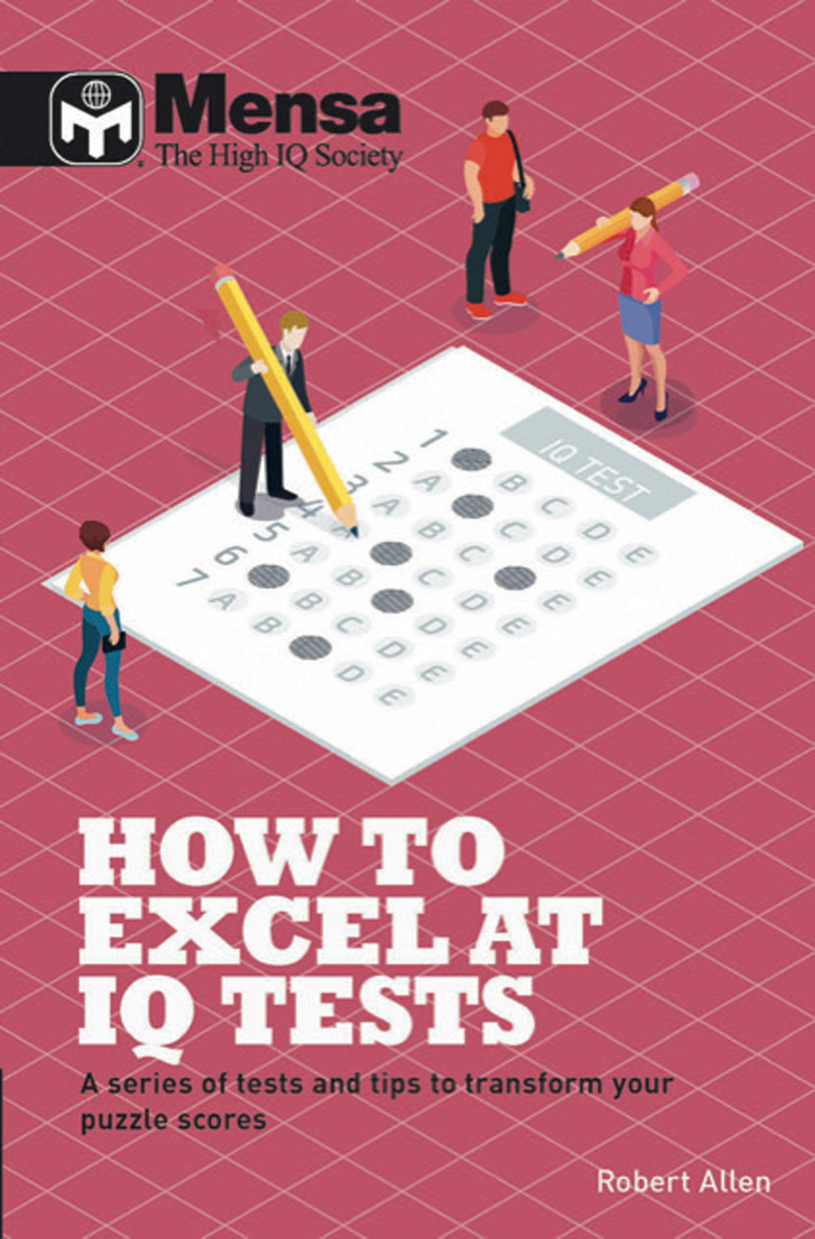 Mensa - How to Excel at IQ Tests: A series of tests and tips to transform your puzzle scores: Amazon.es: Mensa Ltd: Libros en idiomas extranjeros