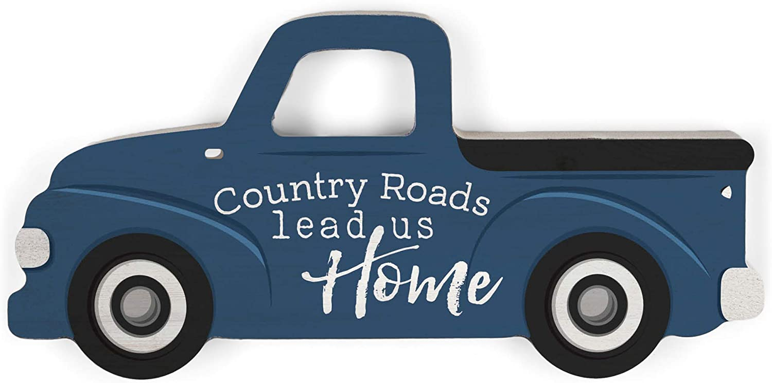 P. Graham Dunn Country Roads Lead Us Home Truck Blue 7 x 3.5 Wood Shaped Tabletop Plaque