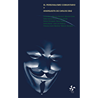 El personalismo comunitario y anarquista de Carlos Díaz (Biblioteca de filosofía nº 3)