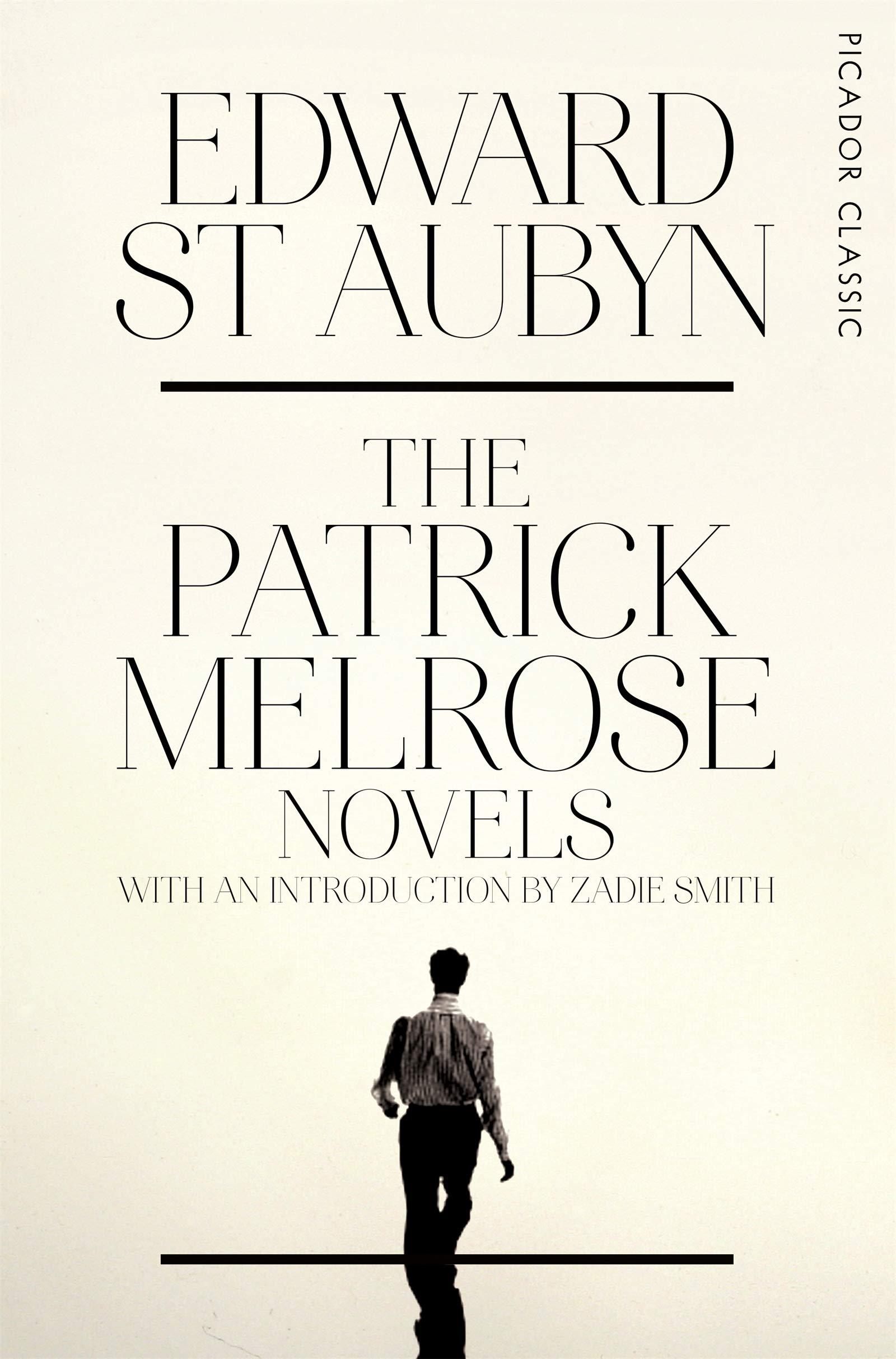 The Patrick Melrose Novels (Picador Classic)