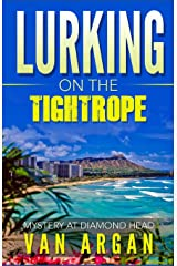 Lurking on the Tightrope: Mystery at Diamond Head (A Pari Malik Mystery) Paperback