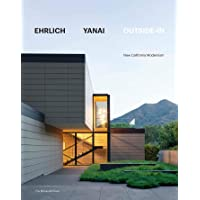 Ehrlich Yanai Outside-In: New Calfornia Modernism