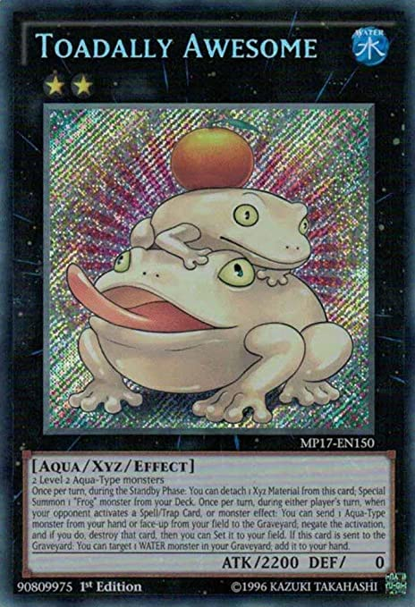 Toadally Awesome 1st Edition Secret Rare MP17-EN150