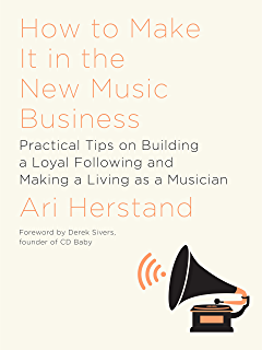 Music success in nine weeks a step by step guide to supercharge how to make it in the new music business practical tips on building a loyal fandeluxe Choice Image