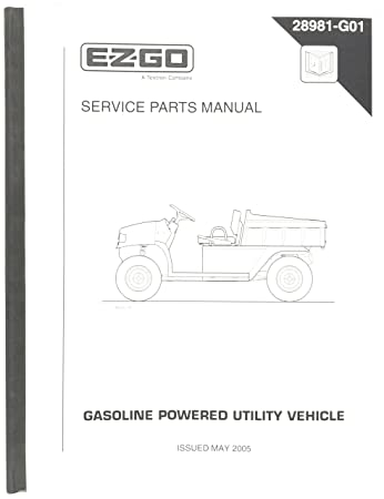 amazon com ezgo 28981g01 2004 2005 service parts manual for gas st rh amazon com ez go st 4x4 owners manual ezgo st 4x4 parts manual