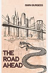 The Road Ahead Kindle Edition