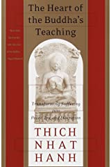 The Heart of the Buddha's Teaching: Transforming Suffering into Peace, Joy, and Liberation Paperback