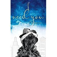 I Need You To Love Me: 2