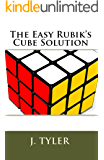 The Easy Rubik's Cube Solution