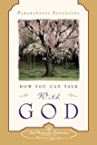 How You Can Talk With God (English Edition)