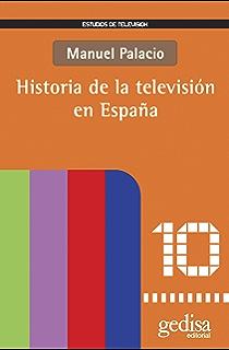 Historia de la radio y la TV en España: Una asignatura pendiente de la democracia (Comunicación) eBook: Bustamante, Enrique: Amazon.es: Tienda Kindle