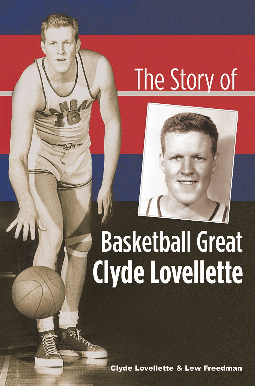 Amazon The Story of Basketball Great Clyde Lovellette