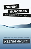 My Sisters in Death (Siren Suicides Book 2)
