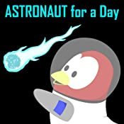 Children's Book: Astronaut for a Day [Bedtime Stories for Kids]